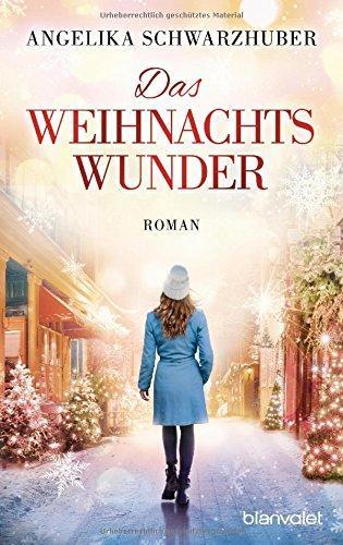 Das Weihnachtswunder Von Angelika Schwarzhuber Katjas Bücher Und